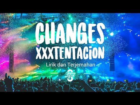 Lyric/Lirik Changes - XXXTentacion ( Cover By XEINN ) Terjemahan