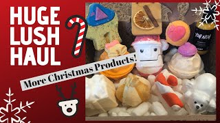 My Big Lush Christmas Haul   🎅🏻Holiday Items 2019🎄22 products!