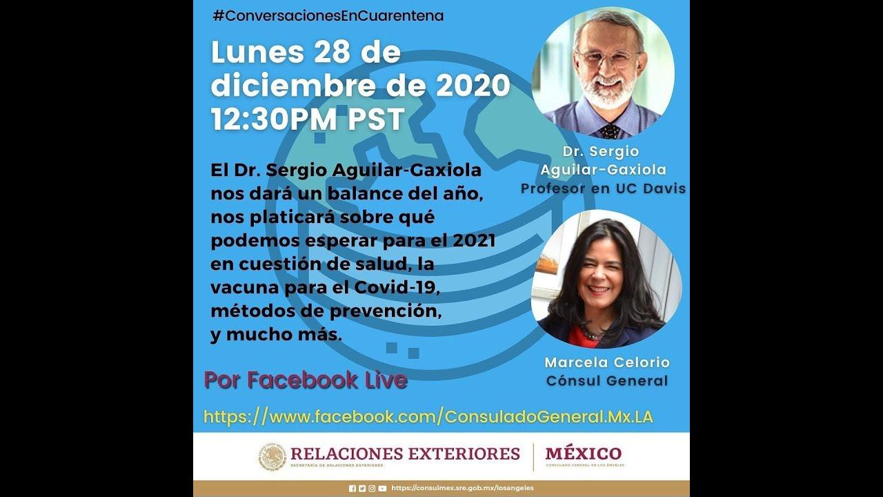 Conversaciones En Cuarentena: Dr. Sergio Aguilar-Gaxiol 28 de diciembre