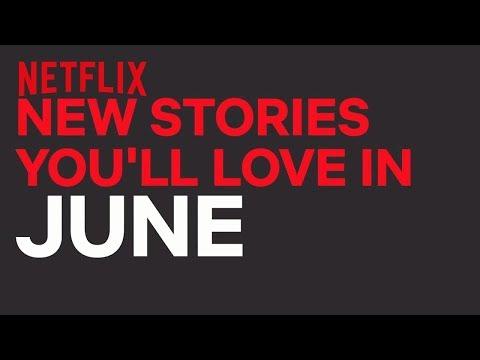 New to Netflix UK | June | Netflix
