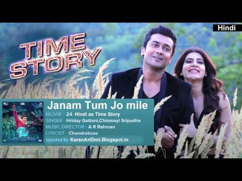 Jaanama Tum Jo Mile Hindi Song Time Story...