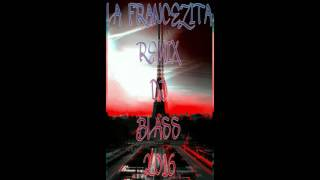 LA FRANCEZITA RENOVADA REMIX DJ BLASS 2016