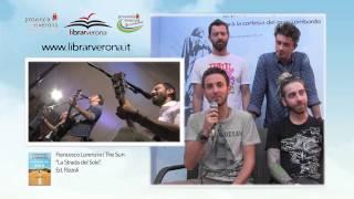 """Francesco Lorenzi e i The Sun presentano """"La Strada del Sole"""". Ed. Rizzoli"""