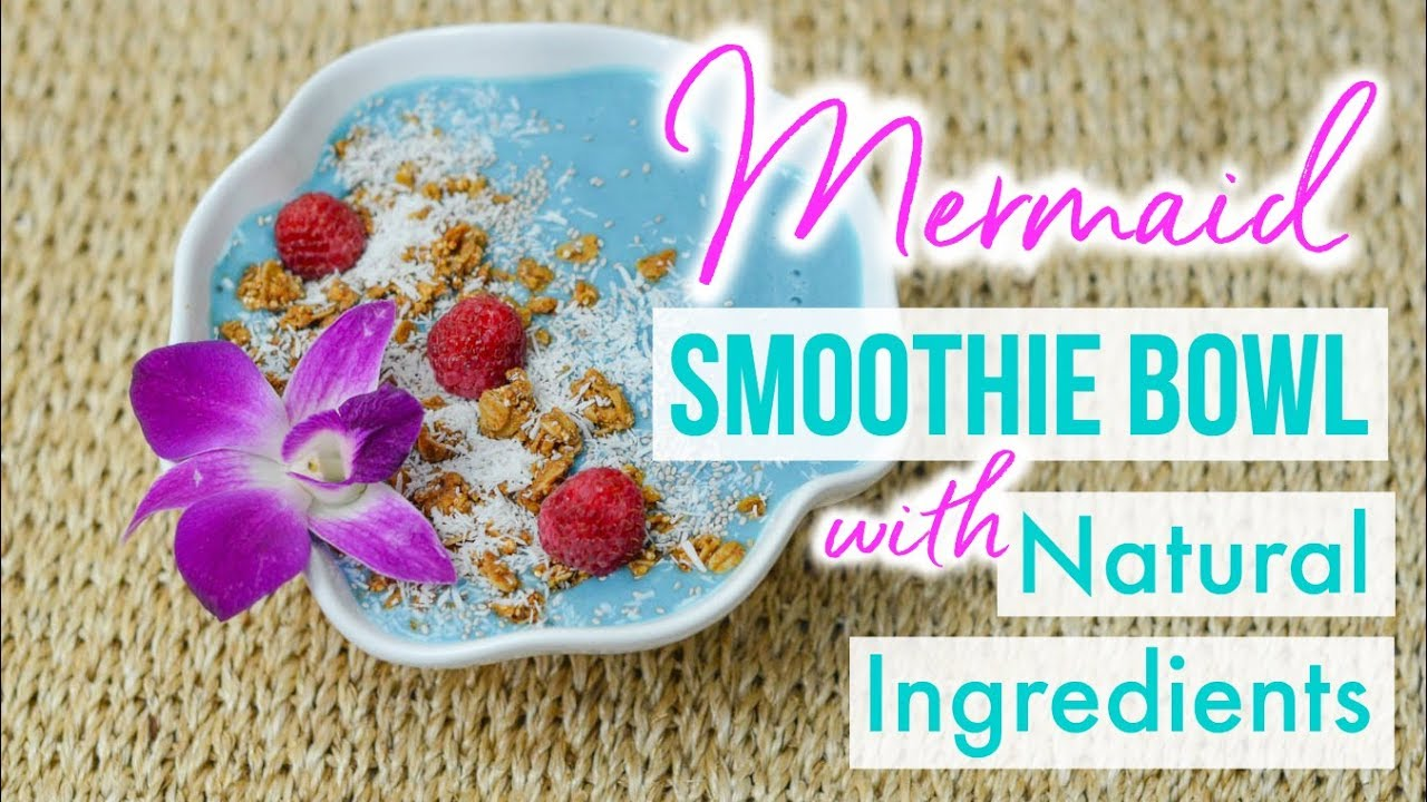 How to make a healthy mermaid smoothie bowl with natural plant how to make a healthy mermaid smoothie bowl with natural plant based ingredients vegan recipe forumfinder Image collections