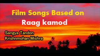 Film Songs based on Raag Kamod
