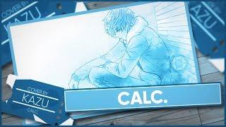 「Calc.」 ~Short Version~ - Cover by Kazu [Polish Version]