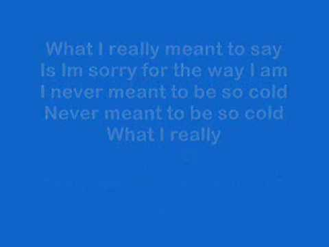 Cold with lyrics by Crossfade