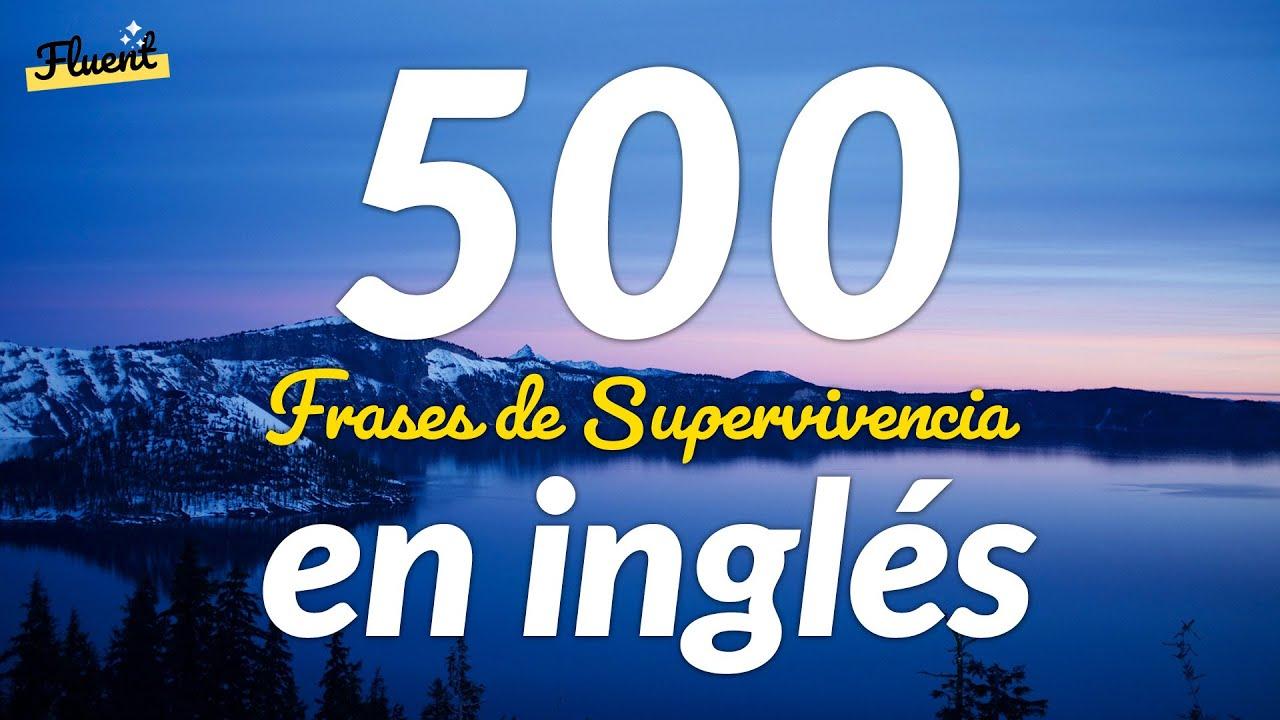 Las 500 frases de supervivencia más comunes en inglés