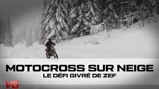[MOTOCROSS] Zef s'éclate sur la glace de Flaine - Les défis de Zef V6