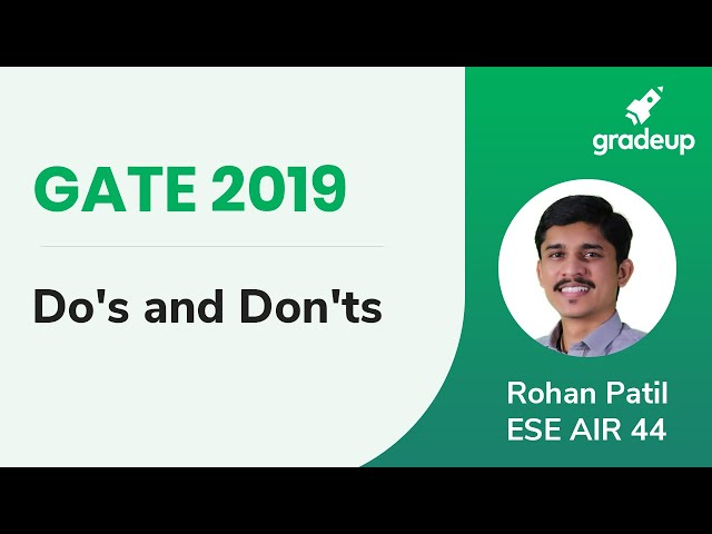 Do's and Don'ts for GATE 2019 | Strategies to Attempt the Exam Paper