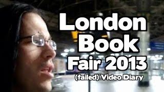 London Book Fair (failed) Video Diary [Nick Sheridan]