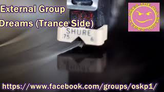External Group  -   Dreams  (Trance Side)