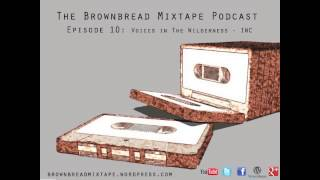 Mia Gallagher, Kevin Barry, Jack Harte -Ep 10- Brownbread Mixtape Podcast
