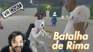VRCHAT - GRINGO VS BR NA BATALHA DE RIMA - #30