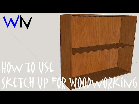 How to use Sketch Up for Woodworking Projects
