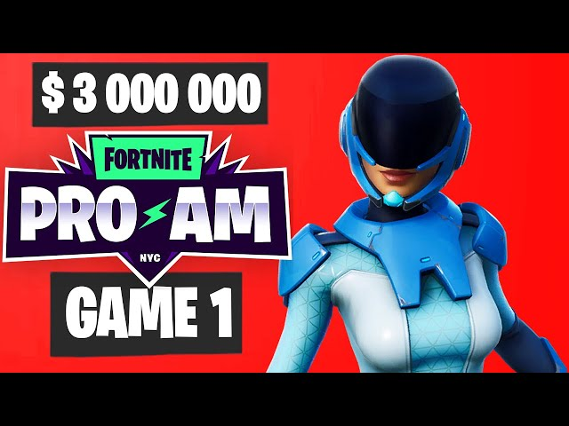 Fortnite World Cup PRO AM Game 1 Highlights [Fortnite World Cup Highlights]