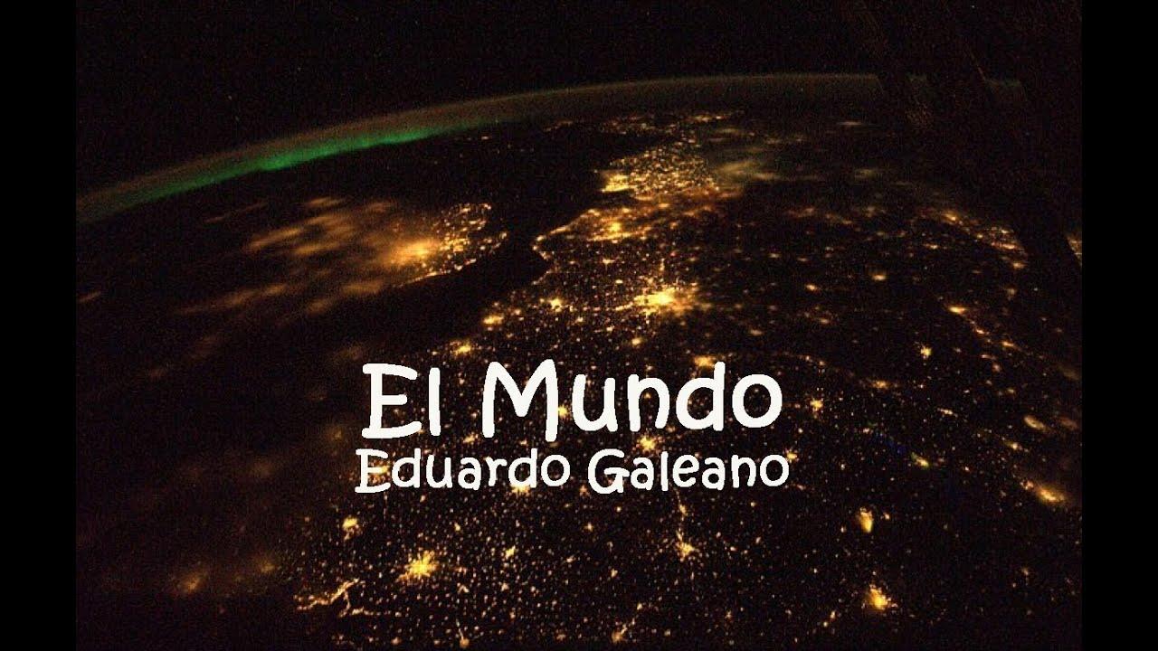 El mundo de Eduardo Galeano - Cuentos cortos para adultos