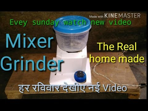 How To Make A Mixer Grinder At Home Made