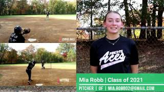 Mia Robb NCAA Softball Skills Video Class of 2021 Pitcher Outfield Righty