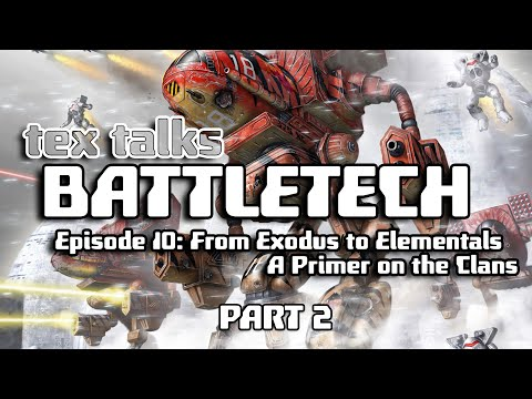 Battletech/Mechwarrior Lore : Exodus to Elementals - A Primer on the Clans [Part 2] from YouTube · Duration:  2 hours 6 minutes 55 seconds