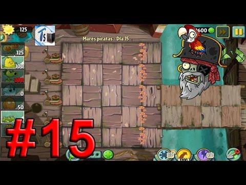 Plants Vs Zombies 2, Mares Piratas Día 15