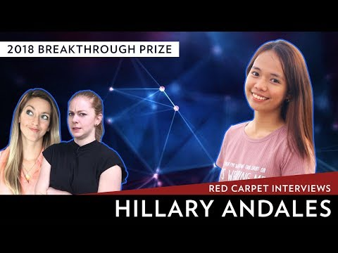 2018 Breakthrough Prize Red Carpet Interviews: Hillary Andales