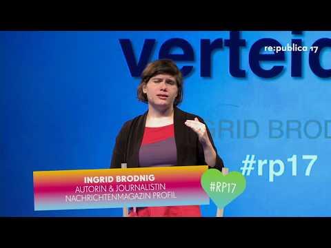 re:publica 2017 - Ingrid Brodnig: Wie wir im Wahlkampf die digitale Debatte verteidigen on YouTube