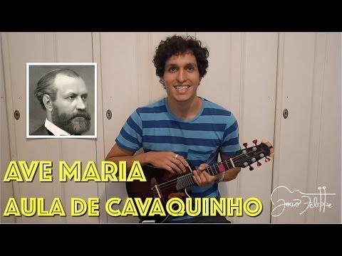 Ave Maria, por João Felippe - AULA DE CAVAQUINHO