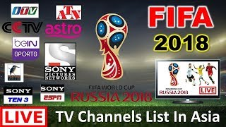 FIFA World Cup 2018 Live Streaming TV Channels List in All Counties | India, Bangladesh, Nepal..all