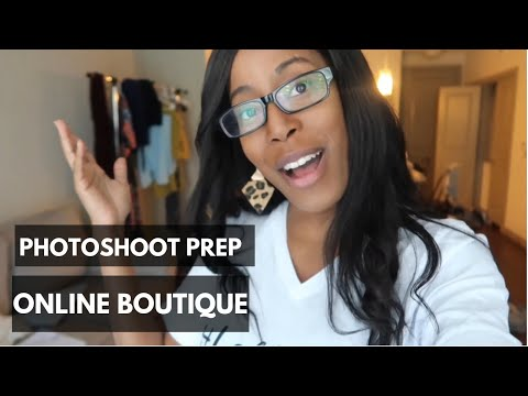 MY ONLINE BOUTIQUE PHOTOSHOOT   Tips, Prep, And Behind The Scenes!