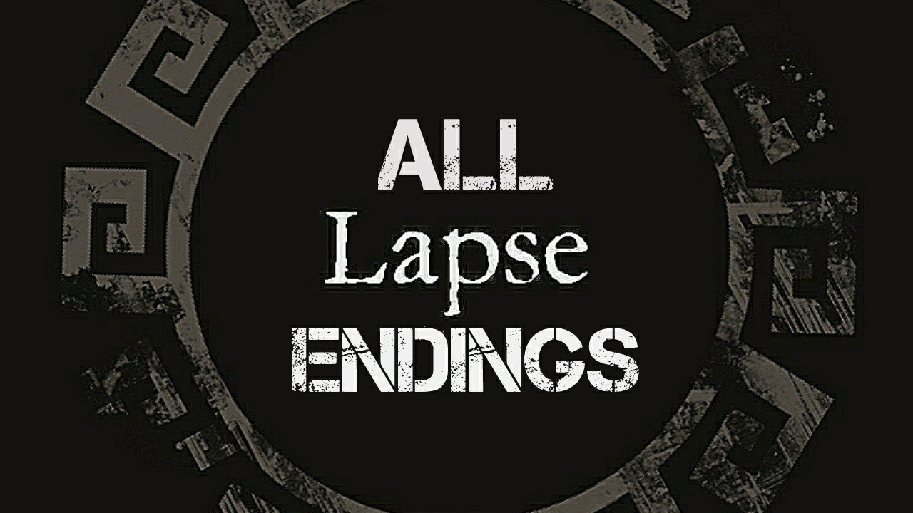 Lapse – A Forgotten Future ALL ENDINGS – The Good, The Bad and The Worst Endings