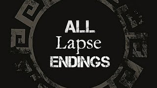 Lapse - A Forgotten Future ALL ENDINGS - The Good, The Bad and The Worst Endings