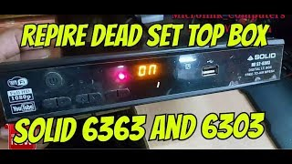 How to Recover dead  Solid 6363 , 6303 , 6303old set top box