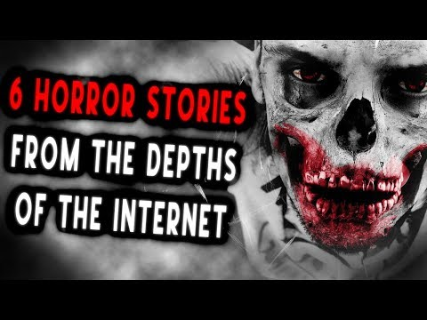 6 Horror Stories from the Depths of the Internet | CreepyPasta Storytime