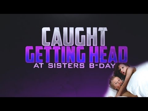 Caught Getting a Blow Job at Little Sister's Birthday! Caught By My Step Mom! (Funny Sex Life Story)