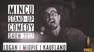 Mincu - Stand-up comedy show 2017   Logan   Miopie   Kaufland
