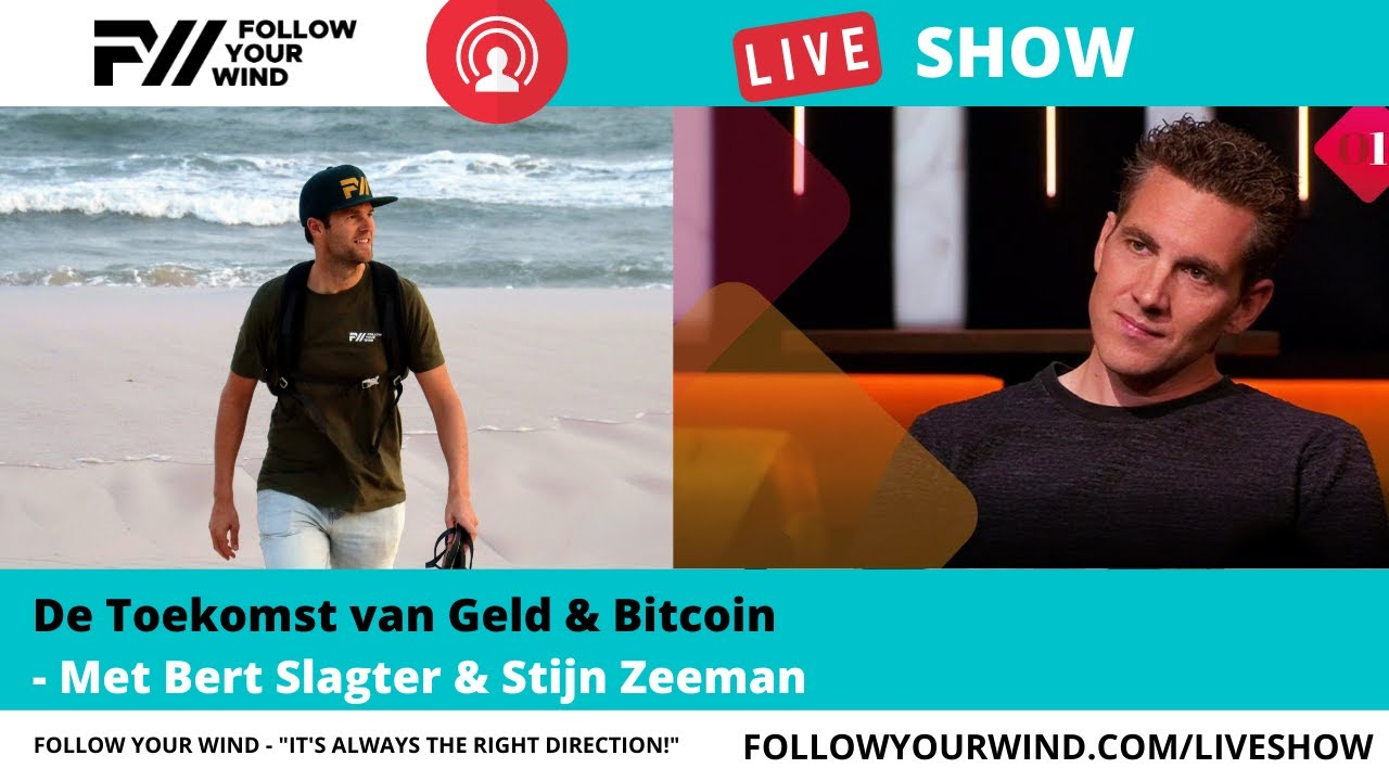 Download BE YOUR OWN BANK - De Toekomst van Geld & Bitcoin | Bert Slagter & Stijn | FYW - LIVESHOW #39
