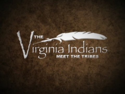 The Virginia Indians: Meet the Tribes
