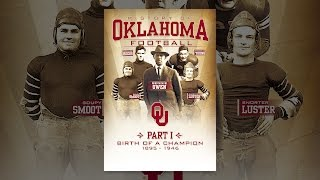 History of Oklahoma Football: Part I - Birth of a Champion 1895 - 1946
