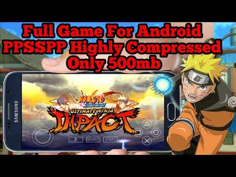 [500mb]-naruto-shippuden-ultimate-ninja-impact-full-game-for-android-ppsspp-highly-compressed