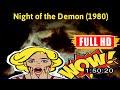 [ [m0v1e_1] ] No.90 Night of the Demon (1980) #The3596ebupx