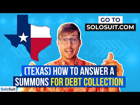 (Howdy Texas!) How To Answer A Summons For Debt Collection