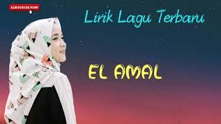 "FULL LIRIK NISSA SABYAN "" Eih El Amal """