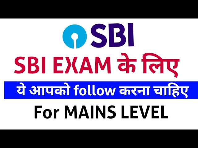FOR #SBI EXAM 2021 - Most Imp thing you must follow for Final Selection