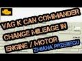 VAG K CAN COMMANDER change mileage in engine / motor - zmiana przebiegu