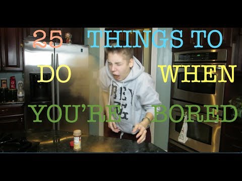 Matthew Espinosa - 25 THINGS TO DO WHEN YOU'RE BORED