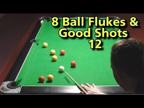8 Ball Flukes & Good Shots 12