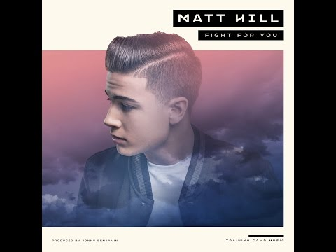 MATT HILL - Fight For You