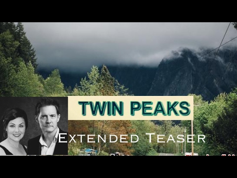 Twin Peaks | Extended Teaser: Wonderful and Strange | David Lynch/ Mark Frost 2017