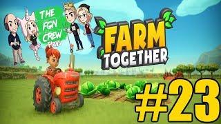 The FGN Crew Plays: Farm Together #23 - Skull & Crossbones